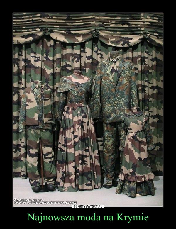 Najnowsza moda na Krymie –