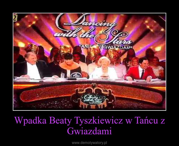 Wpadka Beaty Tyszkiewicz w Tańcu z Gwiazdami –