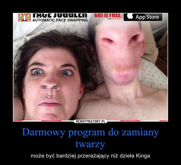 Darmowy program do zamiany twarzy – może być bardziej przerażający niż dzieła Kinga
