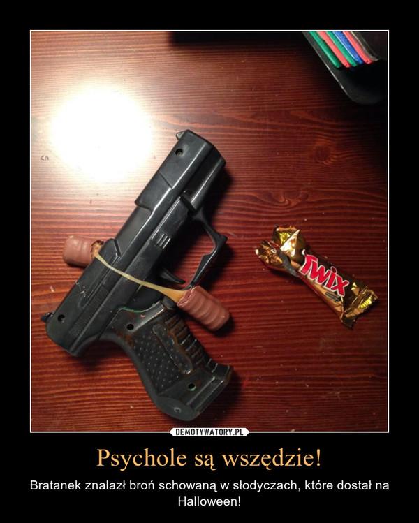 Psychole są wszędzie! – Bratanek znalazł broń schowaną w słodyczach, które dostał na Halloween!