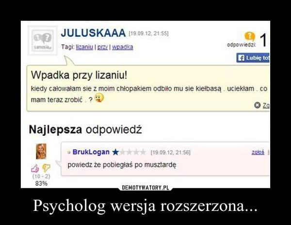 Psycholog wersja rozszerzona... –