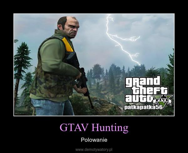 GTAV Hunting – Polowanie