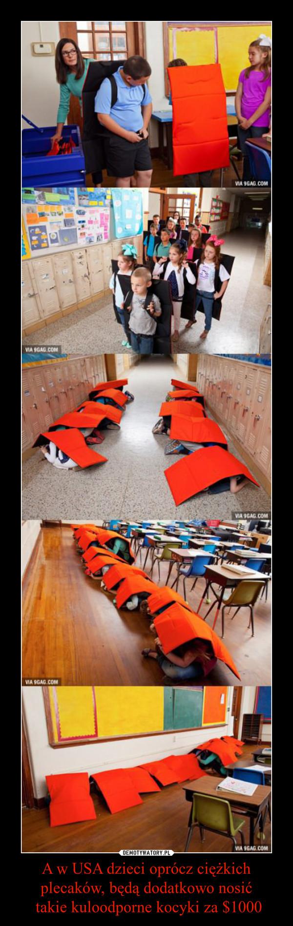 A w USA dzieci oprócz ciężkich plecaków, będą dodatkowo nosić takie kuloodporne kocyki za $1000 –
