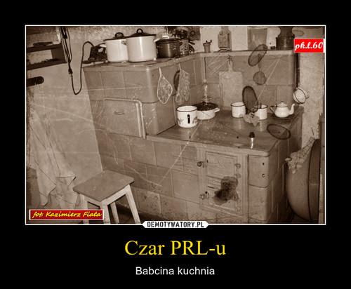 Czar PRL-u