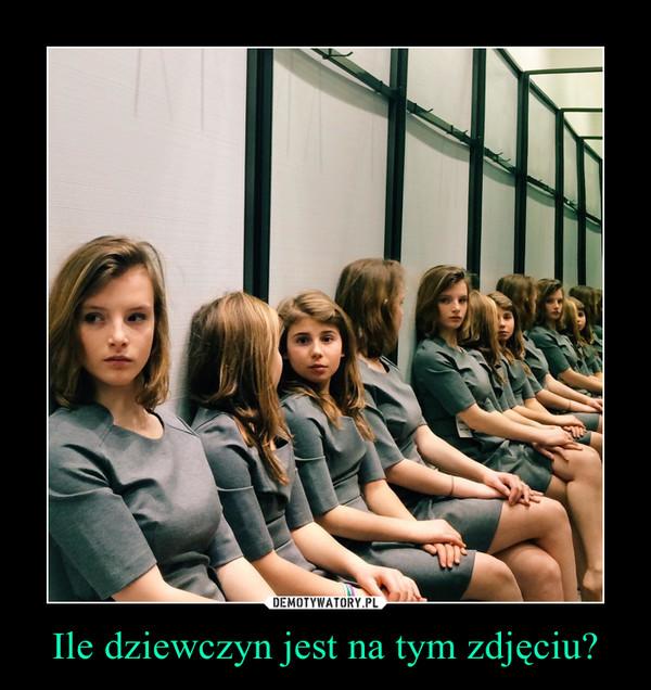 Ile dziewczyn jest na tym zdjęciu? –