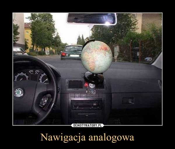 Nawigacja analogowa –