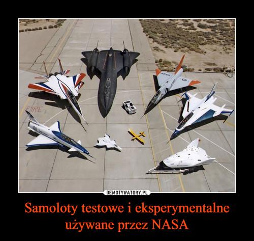Samoloty testowe i eksperymentalne używane przez NASA