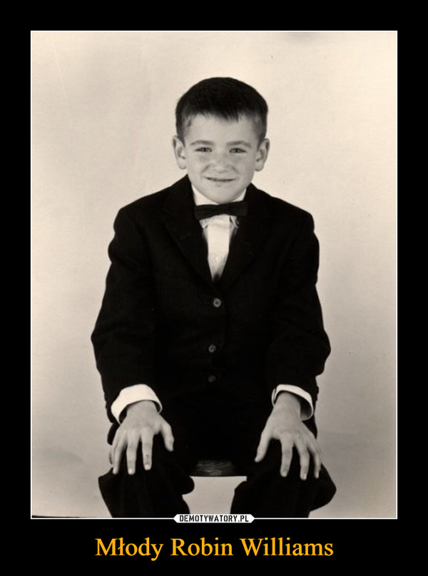 Młody Robin Williams –