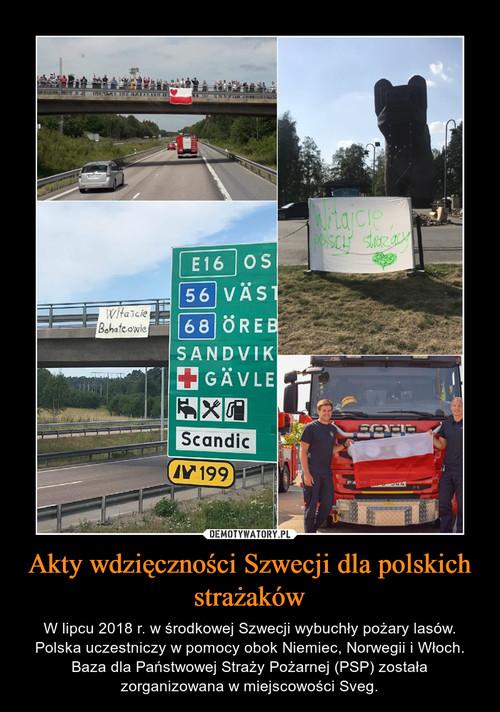 Akty wdzięczności Szwecji dla polskich strażaków