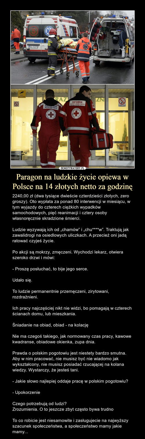 Paragon na ludzkie życie opiewa w Polsce na 14 złotych netto za godzinę