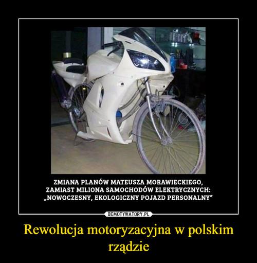 Rewolucja motoryzacyjna w polskim rządzie