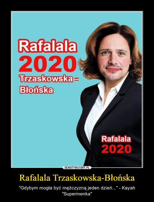 Rafalala Trzaskowska-Błońska