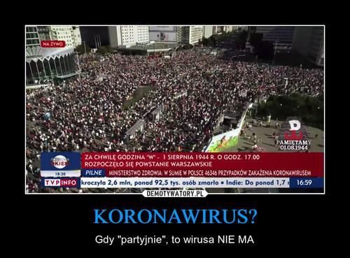 KORONAWIRUS?
