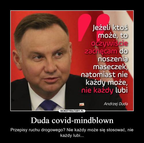 Duda covid-mindblown