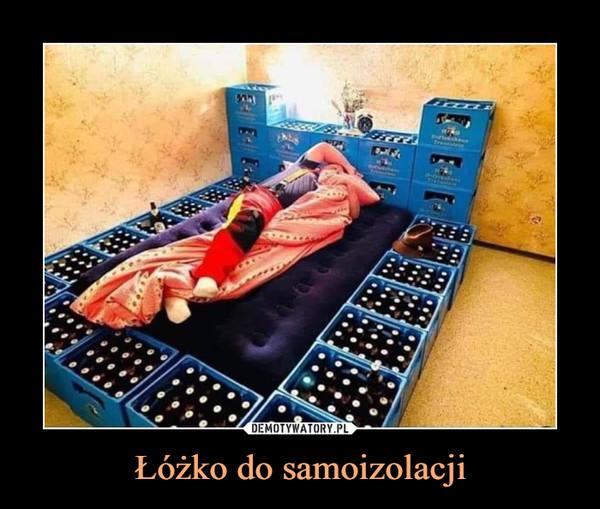 Łóżko do samoizolacji –