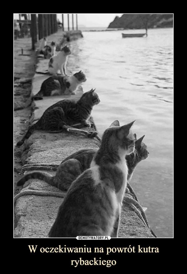 W oczekiwaniu na powrót kutra rybackiego –