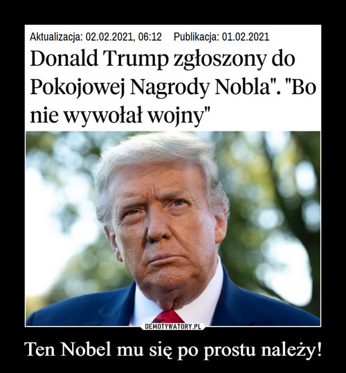 Ten Nobel mu się po prostu należy!