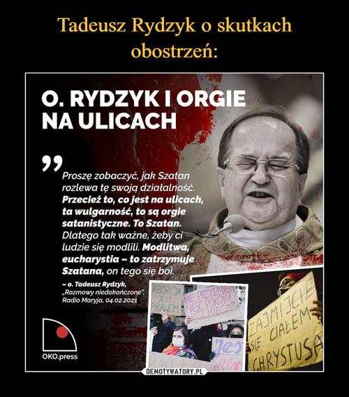 Tadeusz Rydzyk o skutkach obostrzeń: