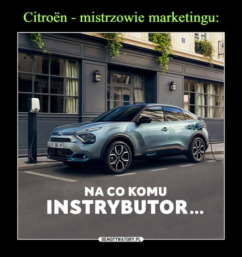 Citroën - mistrzowie marketingu: