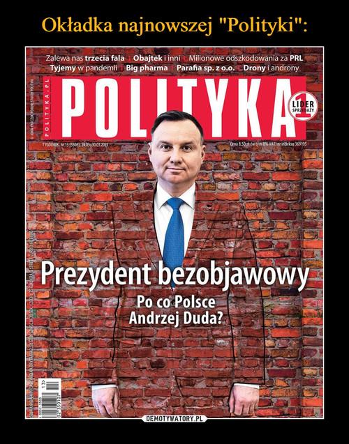 """Okładka najnowszej """"Polityki"""":"""