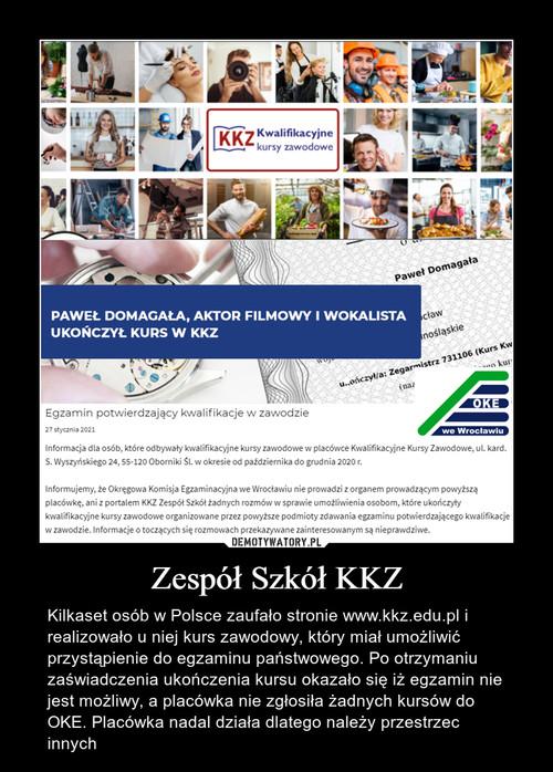 Zespół Szkół KKZ