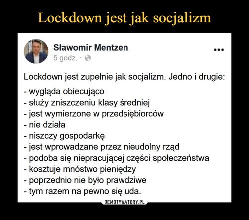 Lockdown jest jak socjalizm