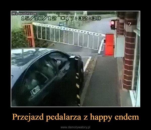 Przejazd pedalarza z happy endem –