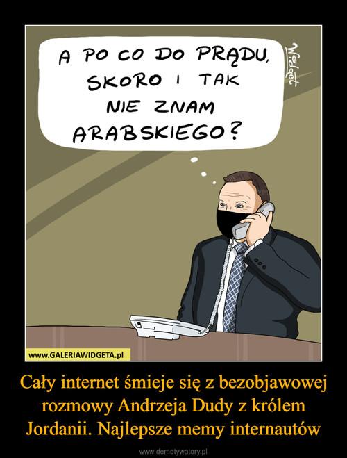 Cały internet śmieje się z bezobjawowej rozmowy Andrzeja Dudy z królem Jordanii. Najlepsze memy internautów
