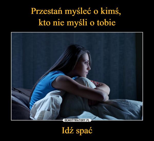 Idź spać –
