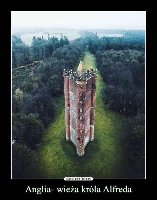 Anglia- wieża króla Alfreda
