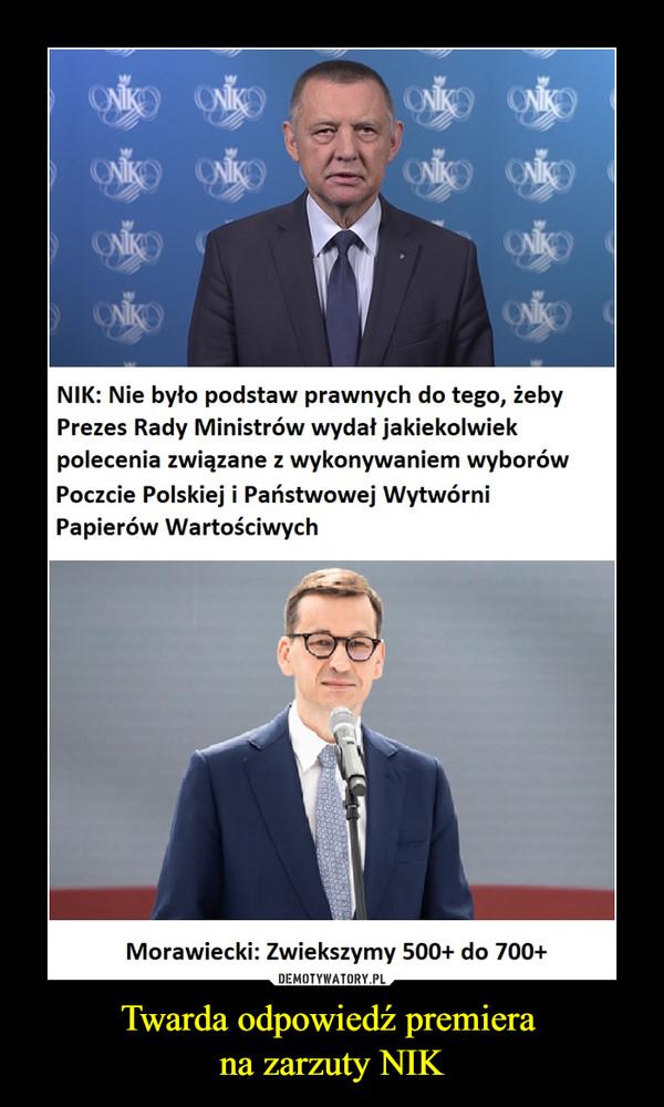 Twarda odpowiedź premiera na zarzuty NIK –