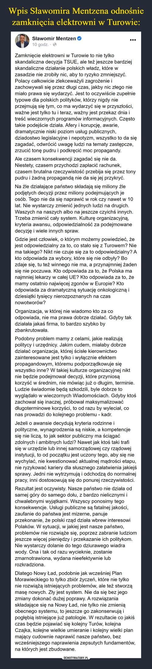 Wpis Sławomira Mentzena odnośnie zamknięcia elektrowni w Turowie:
