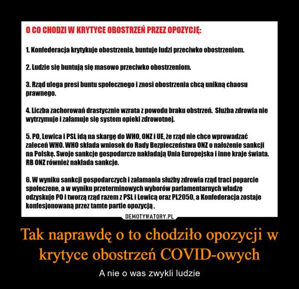 Tak naprawdę o to chodziło opozycji w krytyce obostrzeń COVID-owych – A nie o was zwykli ludzie