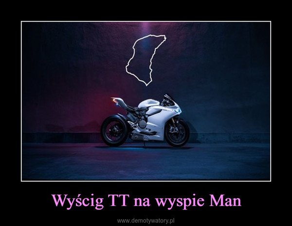 Wyścig TT na wyspie Man –