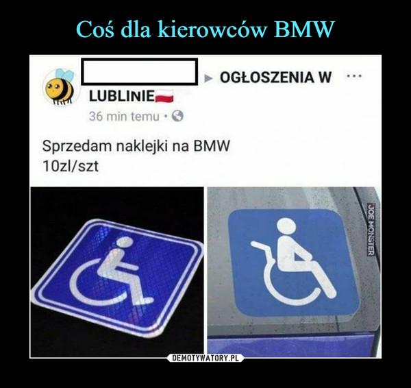 –  Sprzedam naklejki na BMWlOzl/szt