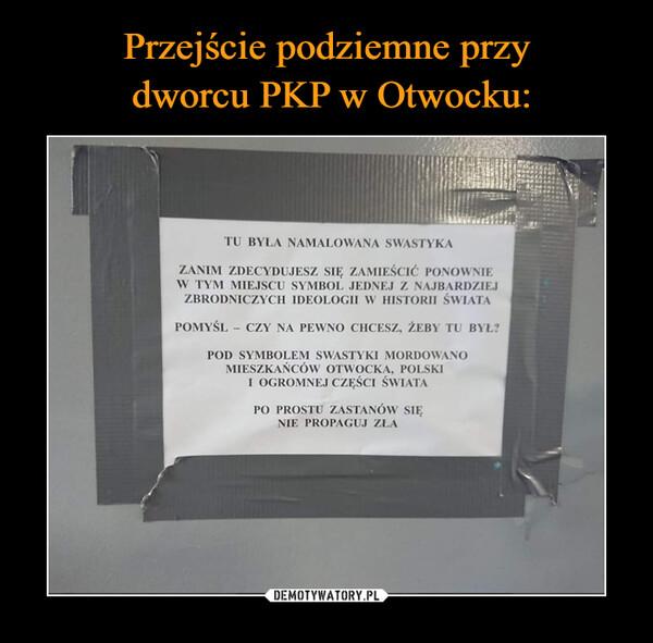 Przejście podziemne przy  dworcu PKP w Otwocku: