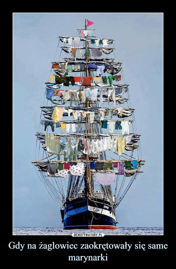 Gdy na żaglowiec zaokrętowały się same marynarki –