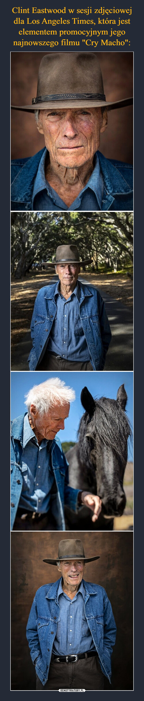 """Clint Eastwood w sesji zdjęciowej dla Los Angeles Times, która jest elementem promocyjnym jego najnowszego filmu """"Cry Macho"""":"""