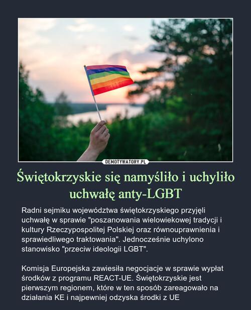 Świętokrzyskie się namyśliło i uchyliło uchwałę anty-LGBT