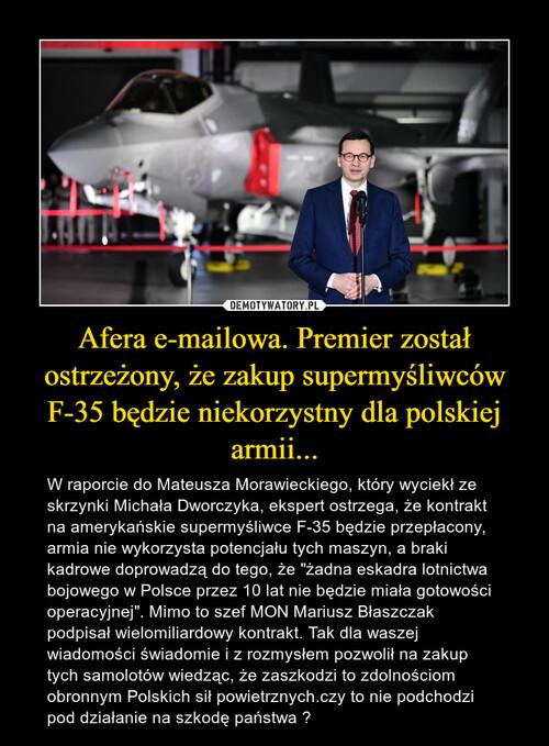 Afera e-mailowa. Premier został ostrzeżony, że zakup supermyśliwców F-35 będzie niekorzystny dla polskiej armii...