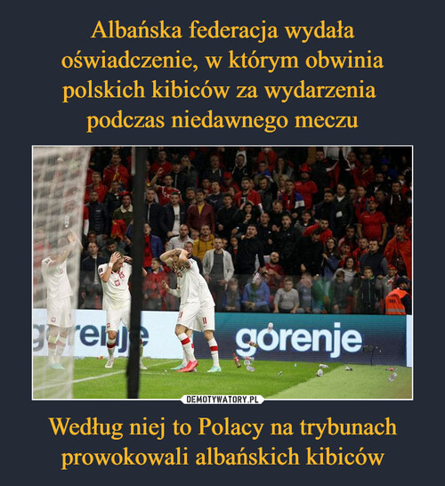 Albańska federacja wydała oświadczenie, w którym obwinia polskich kibiców za wydarzenia  podczas niedawnego meczu Według niej to Polacy na trybunach prowokowali albańskich kibiców